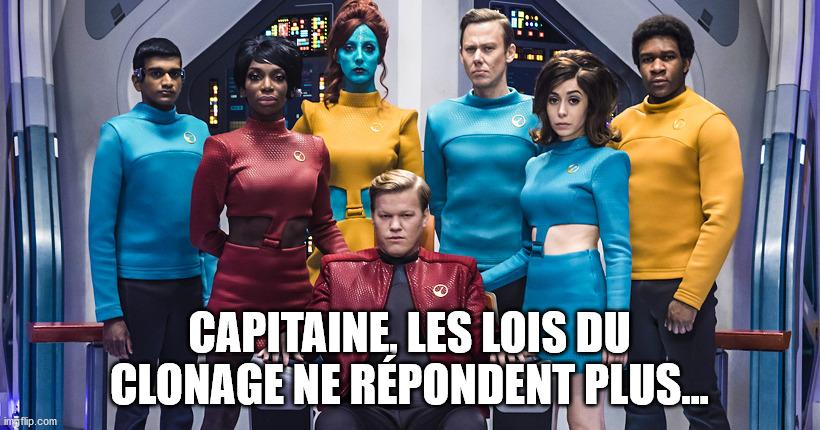 Capitaine, les lois du clonage ne répondent plus
