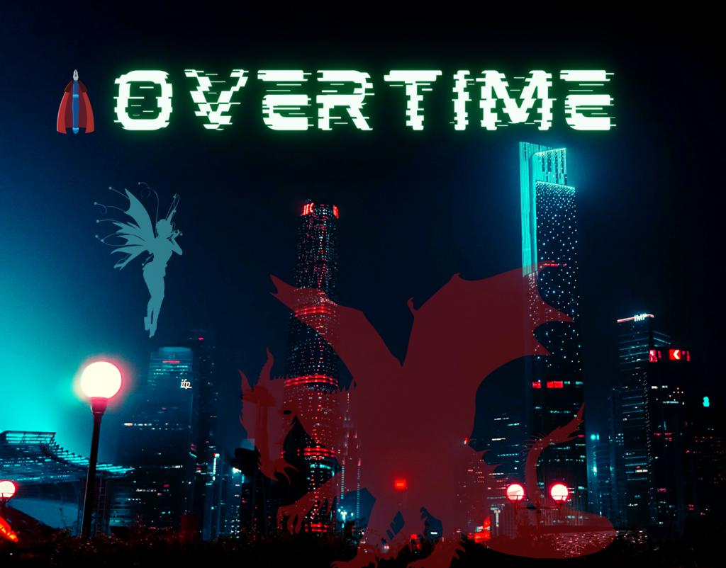 Overtime, les Heures Supplémentaires, un récit Cyberpunk Féerique