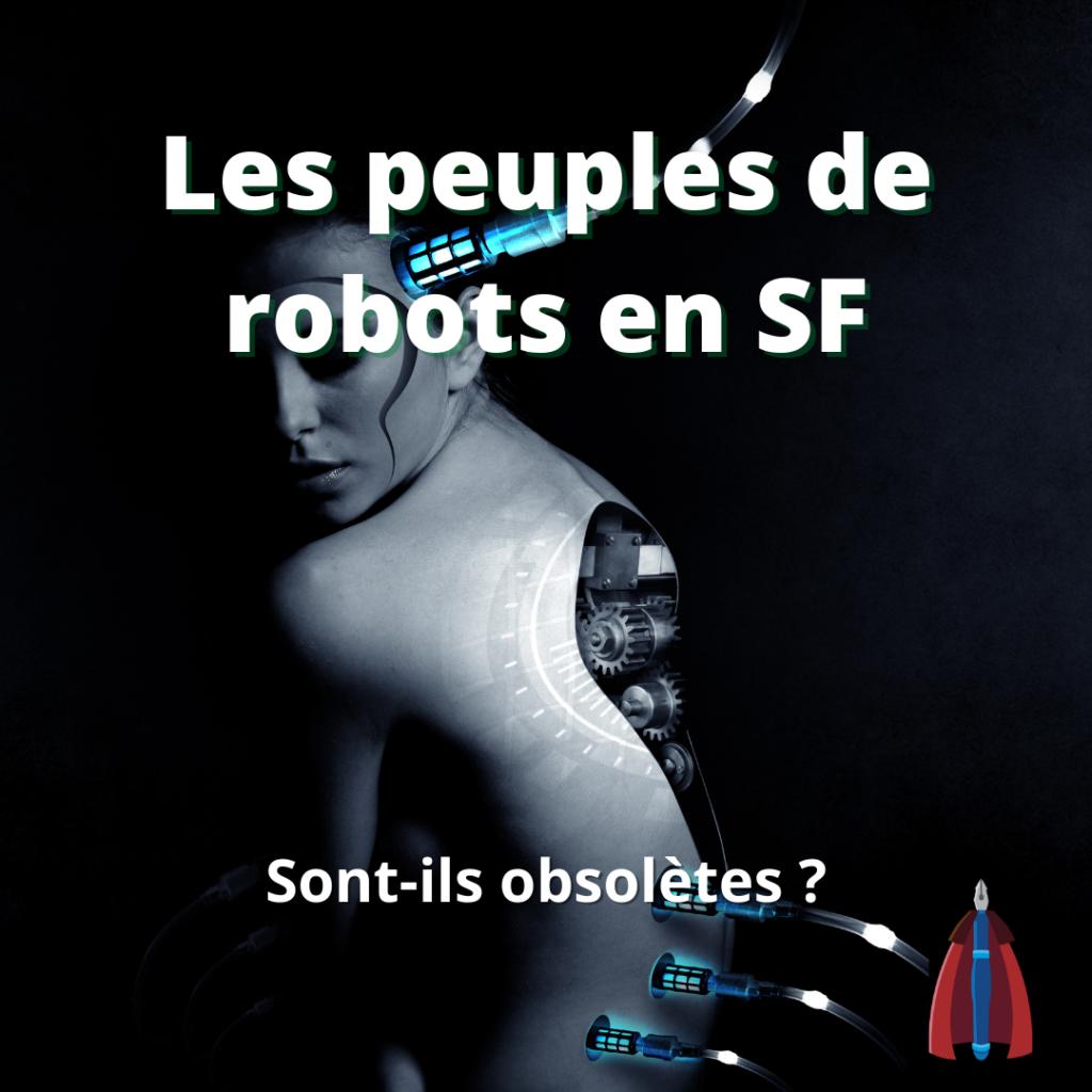 Peuples de robots en SF
